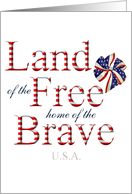 4th of July Land of The Free Home of The Brave card