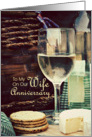 Anniversary Wife, Wine & Cheese card