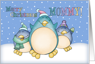 Mommy Christmas Card With Penguins card