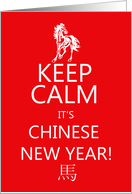 Keep Calm It's Chinese New Year, Year Of The Horse card