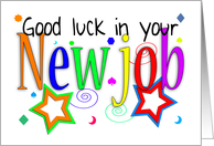 Good Luck In Your New Job Greeting Card - New Job - Good Luck card