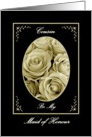 COUSIN - Be My Maid of Honour - Sepia Rose Bouquet card