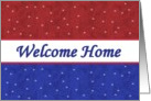 WELCOME HOME Red White and Blue with Stars card