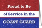 Proud to Be in the COAST GUARD card