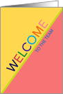 Welcome to the Team Business Multicolor Letters and Colorful Design card