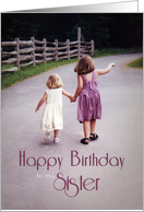 Happy Birthday to my Sister Girls Holding Hands on Country Road card