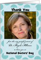 Grateful Patient National Doctors' Day Thank You Aqua Dots Photo Card