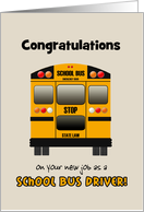 Congratulations New Job School Bus Driver Yellow School Bus Custom text card