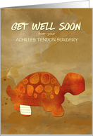 Get Well Soon Achilles Tendon Surgery with Tortoise Selfie Humor card