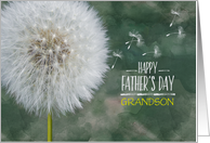 Grandson Father's Day Dandelion Wish and Flying Seeds card