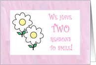 We have TWO reasons to smile card