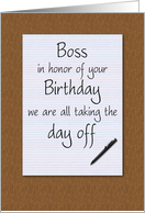 Birthday For Boss Humor From All Notepad On Desktop Taking Day Off Card
