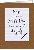 Boss's day card from employee humorous notepad and pen on desktop card