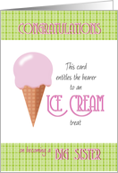 Congratulations Big Sister entitles bearer to Ice Cream card