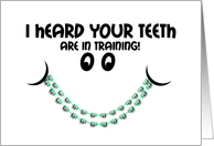 Congratulations getting Braces Teeth in Training Smile card