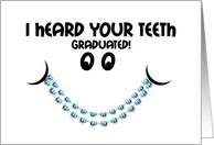 Congratulations Braces Off - Teeth Graduated Braces Smile card