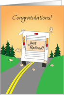 Congratulations Mail Carrier Retirement Mail Truck Just Retired! card