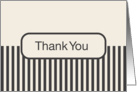 Off White Cream with Dark Gray Stripes Blank Inside Thank You card