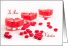 Be Mine - Valentine with Heart Candles, and Heart Candies card