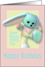 Some Bunny Loves You Birthday Pink card