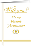 Please Be my Female Groomsman card