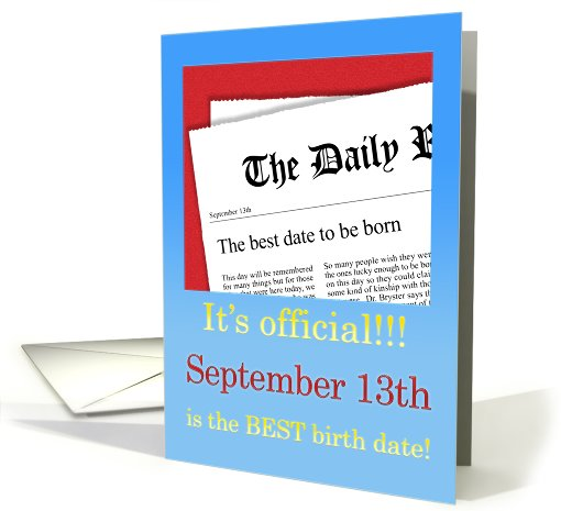 September 13th, BEST day for a Birthday card (411753)