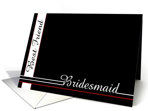 Best Friend, Thank you for being Bridesmaid card (466979)