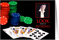 RETIREMENT - INVITATION - SURPRISE - CARDS - POKER - PHOTO INSERT card