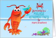 Poolside RetirementParty Invitation - Celebrating Lobster with Drink card