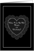 Maid of Honor (Will you be..) card