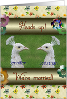 We're Married, Customizable Names, White Peacocks and Flowers card