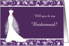 Wedding, Bridesmaid- white wedding gown and leafy damask on purple card