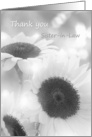 Thank you Sister-in-Law card. Black and white sunflowers card