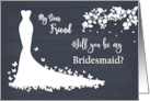 Friend, be my Bridesmaid card with daisy flowers card