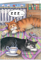 Belated Birthday Napping Cats (Bud & Tony) card
