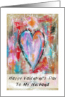 Happy Valentine's Day, Husband, Abstract Art Heart Painting, Grunge card