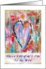 Happy Valentine's Day Wife, Abstract Art Heart Painting, Grunge card