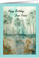 Happy Birthday Dear Friend, Trees, Abstract Landscape Art Painting card