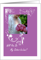 Wedding Will You Be My Sister In Law? card