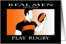 Real Men: Rugby Birthday card