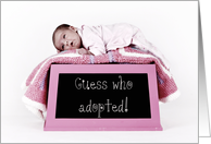 Guess who adopted! (Baby on box) card