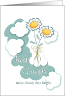 Best Friends Make Cloudy Days Bright Teal Yellow Daisies card