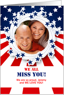 Miss You with Custom Photo in a Patriotic Theme for Military card