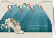 Sister Maid of Honor Request in Aqua and Cream Gowns Custom card