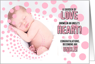 for a New Uncle Birth of His Niece Pink Congratulations card