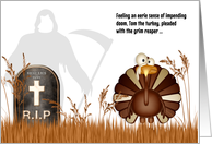 Funny Thanksgiving Grim Reaper and Tom Turkey's Adventures card