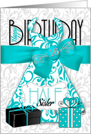 16th Birthday for Half Sister Trendy Bling Turquoise Dress card