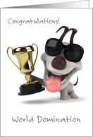 Dog Competition Congratulations Funny World Domination card