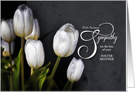 Loss of a Foster Mom Sympathy White Tulips with Custom Text card
