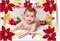 Red Poinsettia Star Flowers with Joy and Gold Pine with Photo card
